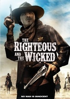 The Righteous and the Wicked movie poster (2010) picture MOV_3614463c