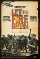 Let the Fire Burn movie poster (2013) picture MOV_364d3dcc