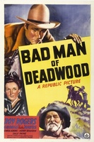 Bad Man of Deadwood movie poster (1941) picture MOV_36afbd3e