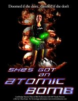 She's Got an Atomic Bomb movie poster (2005) picture MOV_371c73b9