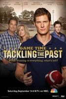 Game Time: Tackling the Past movie poster (2011) picture MOV_378d22f1