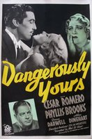 Dangerously Yours movie poster (1937) picture MOV_382c2f97