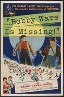 Bobby Ware Is Missing movie poster (1955) picture MOV_3841e7f4