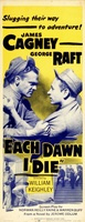 Each Dawn I Die movie poster (1939) picture MOV_652cc2f6