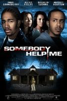 Somebody Help Me movie poster (2007) picture MOV_393cb340