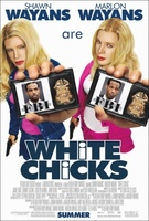 White Chicks movie poster (2004) picture MOV_39d16a69