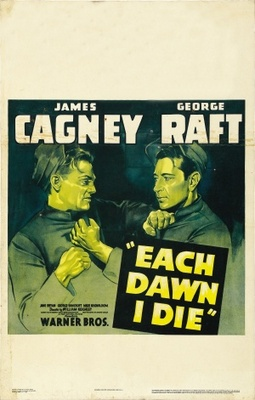 Each Dawn I Die movie poster (1939) poster MOV_3a0418e7