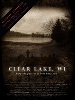 Clear Lake, WI movie poster (2009) picture MOV_3b0bb542