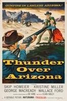 Thunder Over Arizona movie poster (1956) picture MOV_3b14680f