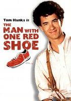 The Man with One Red Shoe movie poster (1985) picture MOV_3b2c1761