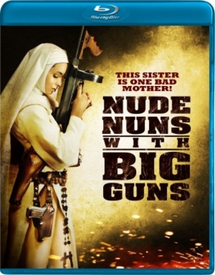 Nude Nuns with Big Guns movie poster (2010) poster MOV_3b570d95