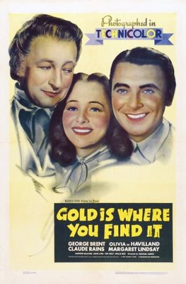Gold Is Where You Find It movie poster (1938) poster MOV_3b57dd33