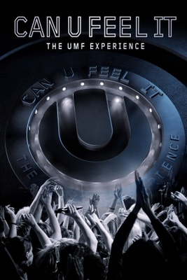 Can U Feel It: The UMF Experience movie poster (2012) poster MOV_3b62bcc9