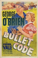 Bullet Code movie poster (1940) picture MOV_3b6e9c45