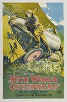 With Wings Outspread movie poster (1922) picture MOV_3b86e65f