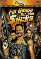 I'm Gonna Git You, Sucka movie poster (1988) picture MOV_3b8c747a