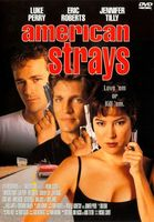 American Strays movie poster (1996) picture MOV_3bcbfd4d