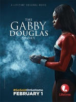 The Gabby Douglas Story movie poster (2014) picture MOV_3be57603