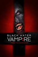 The Black Water Vampire movie poster (2014) picture MOV_3c0380f4