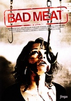 Bad Meat movie poster (2009) picture MOV_3c0c2a7e