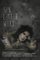 Six Letter Word movie poster (2012) picture MOV_3c0faa11