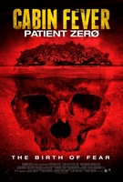 Cabin Fever: Patient Zero movie poster (2013) picture MOV_3c653b8f