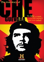 The True Story of Che Guevara movie poster (2007) picture MOV_3c751b8a