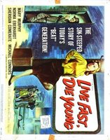 Live Fast, Die Young movie poster (1958) picture MOV_3cd0e09c