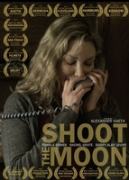 Shoot the Moon movie poster (2012) picture MOV_3d1f8999