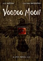Voodoo Moon movie poster (2005) picture MOV_3d30b427