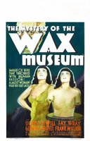Mystery of the Wax Museum movie poster (1933) picture MOV_3e2654dc