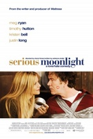 Serious Moonlight movie poster (2009) picture MOV_00a75080