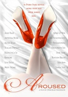 Aroused movie poster (2013) picture MOV_3f17c407