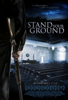 Stand Your Ground movie poster (2013) picture MOV_3fa44894