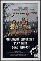 Children Shouldn't Play with Dead Things movie poster (1972) picture MOV_3ff079da