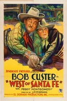 West of Santa Fe movie poster (1928) picture MOV_40615b72