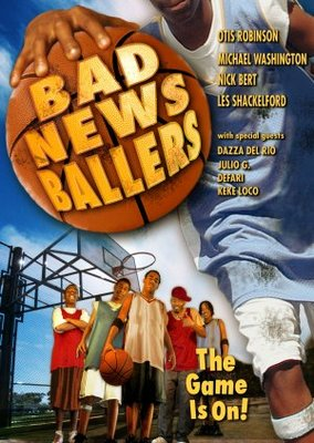 Bad News Ballers movie poster (2005) poster MOV_4062502a