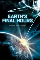 Earth's Final Hours movie poster (2012) picture MOV_40843b74