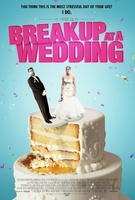 Breakup at a Wedding movie poster (2013) picture MOV_40bdb54f
