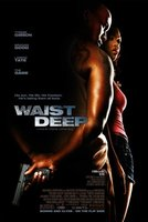 Waist Deep movie poster (2006) picture MOV_411727a6