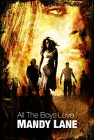 All the Boys Love Mandy Lane movie poster (2006) picture MOV_41a1e34e