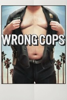 Wrong Cops movie poster (2013) picture MOV_424bc044