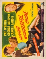 Having Wonderful Crime movie poster (1945) picture MOV_426e24fe