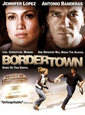 Bordertown movie poster (2006) poster MOV_42be65a6