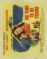 No Time to Be Young movie poster (1957) picture MOV_42ef7d85