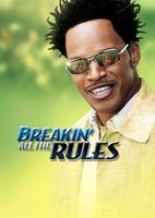 Breakin' All the Rules movie poster (2004) picture MOV_42fedd35