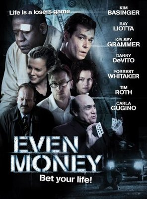 Even Money movie poster (2006) poster MOV_4372d3fe