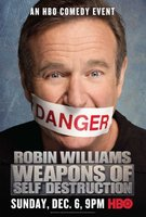Robin Williams: Weapons of Self Destruction movie poster (2009) picture MOV_438ccffc