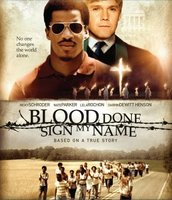 Blood Done Sign My Name movie poster (2010) picture MOV_439301bd