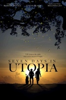 Seven Days in Utopia movie poster (2011) picture MOV_dab11f52